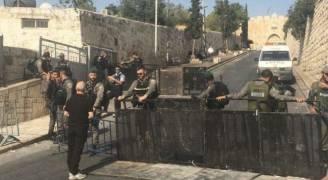 انتشار كثيف للاحتلال في القدس وإغلاق البلدة القديمة